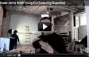 Chase Jarvis RAW: Kung Fu (Featuring Superfad)