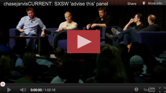 SXSW advise this panel chase jarvis