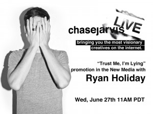 ryan holiday chase jarvis