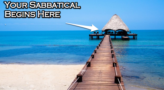 How To Reboot, Refresh, Refocus -- The Art of the Sabbatical