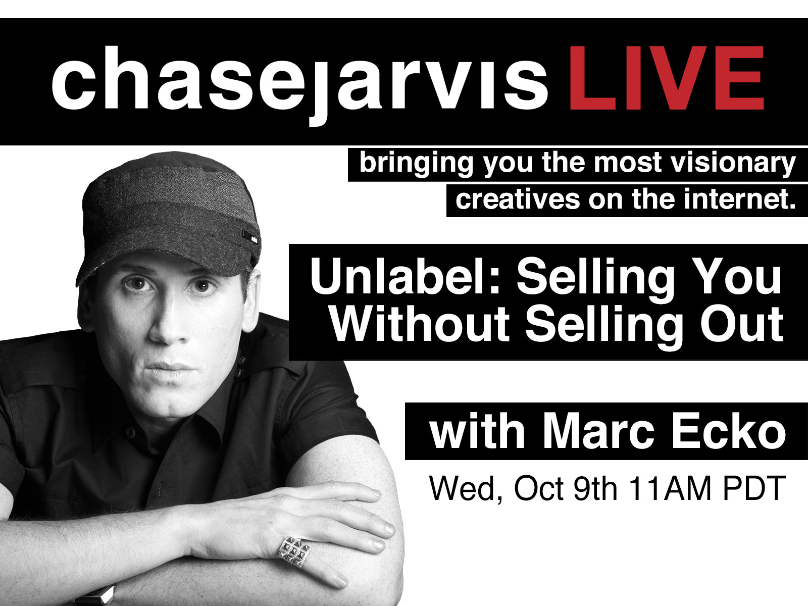selling you out selling out marc ecko on chase jarvislive how to sell yourself out selling out legendary marc ecko today on chasejarvislive oct 9