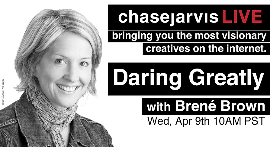 Brené Brown Chase Jarvis Live