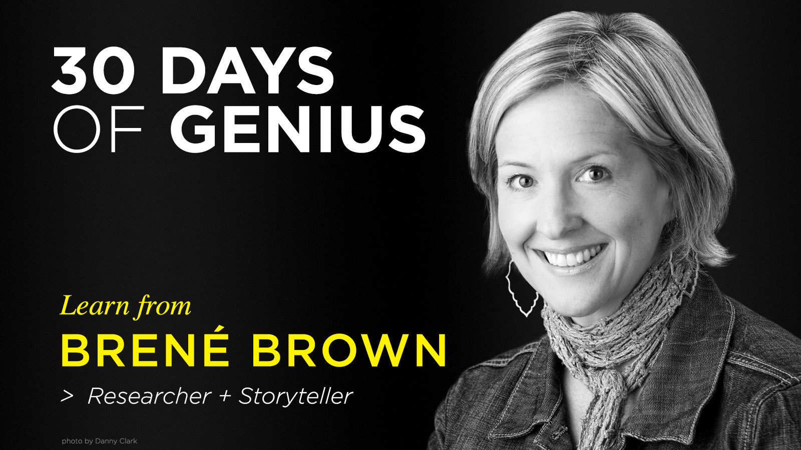 Brene Brown 30 Days of Genius Interview