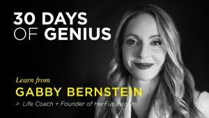 Gabby Bernstein 30 Days of Genius Interview