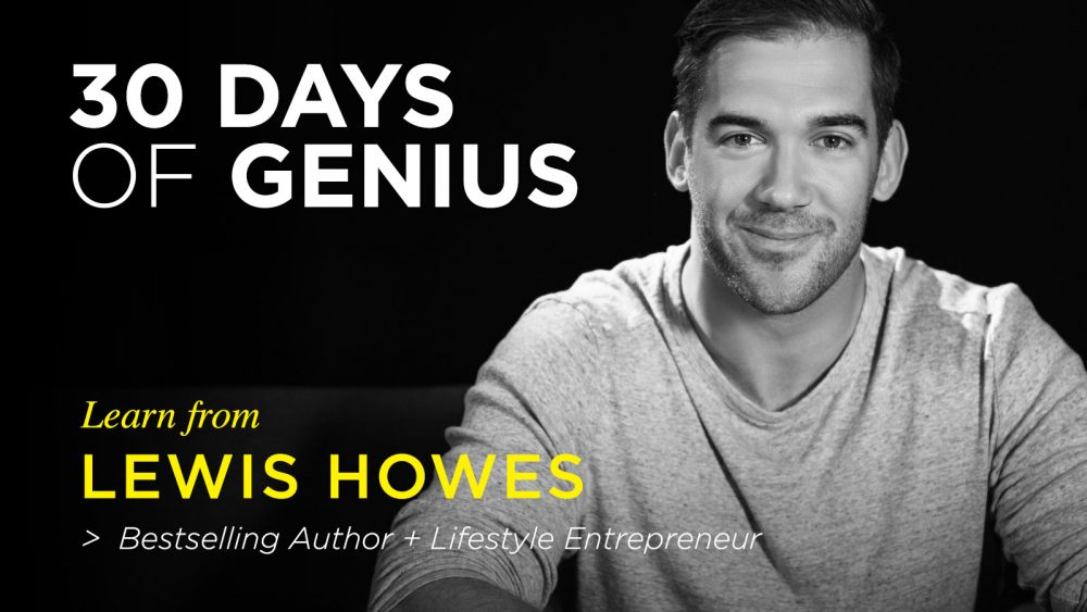 Lewis Howes 30 Days of Genius Interview
