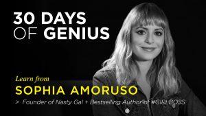 Sophia Amoruso on 30 Days of Genius Interview