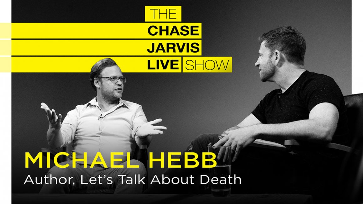 The Most Important Conversation About Life... Death with Michael Hebb